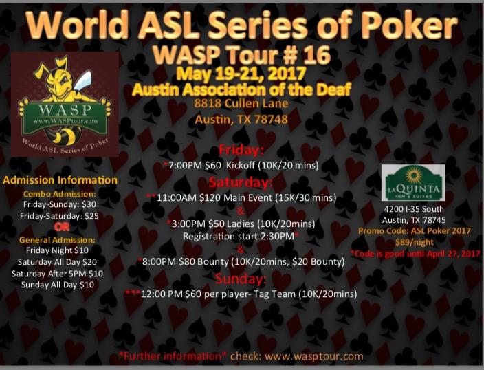 Wasp Tour 16 May 19 21 2017 World Asl Series Of Poker